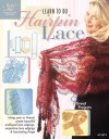 Learn to Do Hairpin Lace - DRG Publishing, DRG Publishing