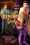 He's Behind You - Rebecca Cohen