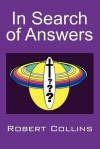 In Search of Answers - Robert Collins