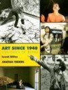 Art Since 1940: Strategies of Being, 2nd Edition - Jonathan Fineberg