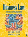 Business Law: For Business and Marketing Students - Douglas Smith, Richard D. Lawson, A.a Painter