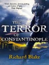 Terror of Constantinople - Richard Blake