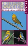 Stokes Field Guide to Warblers - Donald Stokes, Donald Stokes
