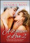 A Whisper of Love 2 - Sandra Ross