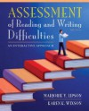 Assessment of Reading and Writing Difficulties: An Interactive Approach, Student Value Edition - Marjorie Y. Lipson, Karen K. Wixson