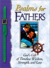 Psalms for Fathers: God's Gift of Endless Love, Joy, and Encouragement - Andrew McLeod, Honor Books