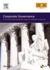 Corporate Governance: How to Add Value to Your Company: A Practical Implementation Guide - Alex Knell