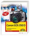 Canon Eos 350 Dvon Der Guten Aufnahme Zum Perfekten Bild - Michael Gradias
