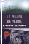 La mujer de verde - Arnaldur Indriðason, Enrique Bernárdez