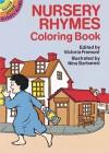 Nursery Rhymes Coloring Book - Victoria Fremont, Nina Barbaresi