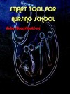 Smart Tool for Nursing School - Ruby Moon-Houldson