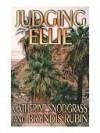 Judging Ellie - Catherine Snodgrass, Bryndis Rubin