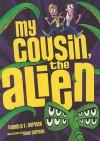 My Cousin, the Alien - Pamela F. Service