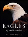 Eagles of North America - Candace Savage