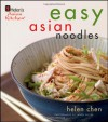 Easy Asian Noodles - Helen Chen, Jason Wyche