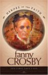 Fanny Crosby - Bernard Ruffin
