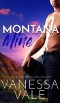 Montana Mine - Vanessa Vale