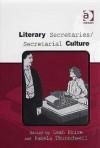 Literary Secretaries/Secretarial Culture - Leah Price