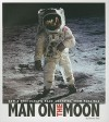 Man on the Moon: How a Photograph Made Anything Seem Possible (Captured History) - Pamela Dell