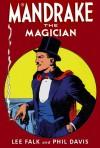 Mandrake the Magician - Lee Falk, Phil Davis