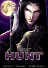 The Erl-King: The Hunt - Raythe Reign, Mathia Arkoniel, X. Aratare
