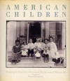 American Children: Photographs from the Collection of The Museums of Modern Art - Susan Kismaric