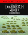 Das Reich Division at Kursk: 11 July 1943 - David Porter