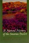 A Natural History of the Sonoran Desert - Arizona-Sonora Desert Mus, Steven John Phillips, Mark Alan Dimmitt, Patricia Wentworth Comus