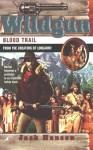 Wildgun 04: Blood Trail: Blood Trail - Jack Hanson