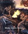 Muntean/Rosenblum: Make Death Listen - Marcus Muntean, Barbara Steiner, Marcus Muntean