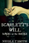 Scarlett's Will - Nicole T. Smith