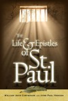 The Life and Epistles of St Paul the Apostle - William John Conybeare, J.S. Howson, William John Conybeare, John Saul Howson