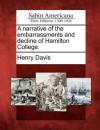 A Narrative of the Embarrassments and Decline of Hamilton College. - Henry Davis, S.J.
