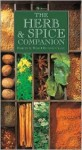 The Herb and Spice Companion - Marcus Webb, Richard Craze
