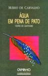 Água em pena de pato - Mário de Carvalho