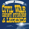 Civil War Ghost Stories & Legends - Nancy Roberts, Susan Larkin, Allan Edwards, Audible Studios