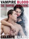 Vampire Blood (The Vampire Awakening - Book 2) - Celeste Walker