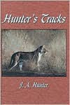 Hunter's Tracks - John A. Hunter