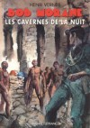Les cavernes de la nuit - Henri Vernes, René Follet, Frank Leclercq