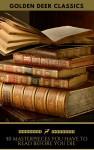 50 Masterpieces You Have To Read Before You Die, Vol. 3 - G.K. Chesterton, Jules Verne, Victor Hugo, Arthur Conan Doyle, Rudyard Kipling, Jane Austen, H.P. Lovecraft, Lewis Carroll, Oscar Wilde, Mark Twain, Golden Deer Classics