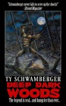 Deep Dark Woods - Ty Schwamberger
