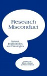Research Misconduct: Issues, Implications, And Strategies - Ellen Altman, Peter Hernon