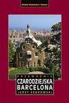 Czarodziejska Barcelona - Jerzy Żebrowski