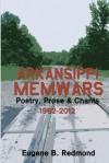 Arkansippi Memwars: Poetry, Prose & Chants 1962-2012 - Eugene B. Redmond