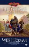 Deuxième génération (Dragonlance: Nouvelles chroniques #1) - Margaret Weis, Tracy Hickman, Isabelle Troin