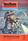 Perry Rhodan 101: Der Weltraum-Tramp - Clark Darlton