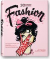 Fashion of the 20th Century: 100 Years of Apparel Ads - Alison A. Nieder, Jim Heimann