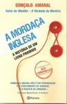 A Mordaça Inglesa - A História de Um Livro Proibido - Gonçalo Amaral