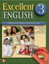 Excellent English 3: Language Skills for Success - Mary Ann Maynard, Ingrid Wisniewska, Shirley Velasco, Marta Pitt