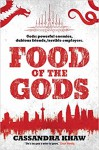 Food of the Gods: A Rupert Wong Novel - Cassandra Khaw